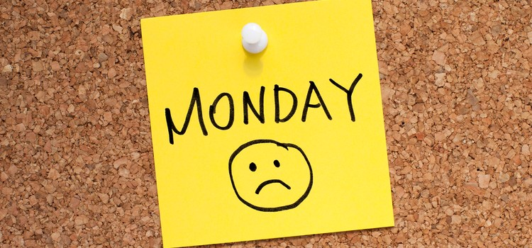 Monday Blues?